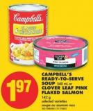Campbell's Ready-to-serve Soup - 540 mL or Clover Leaf Pink Flaked Salmon - 142 g