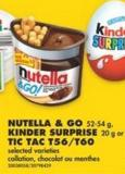 Nutella & Go - 52-54 g - Kinder Surprise - 20 g or Tic Tac T56/t60