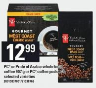 PC Or Pride Of Arabia Whole Bean Coffee - 907 g Or PC Coffee PODS - 30's
