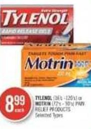 Tylenol (16's -120's) or Motrin (72's - 90's) Pain Relief Products