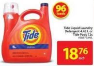 Tide Liquid Laundry Detergent 4.43 L or Tide Pods 72s