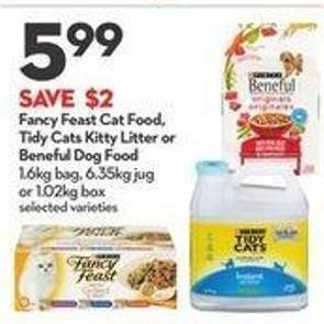 Purina Fancy Feast Cat Food - Tidy Cats Kitty Litter or Beneful Dog Food