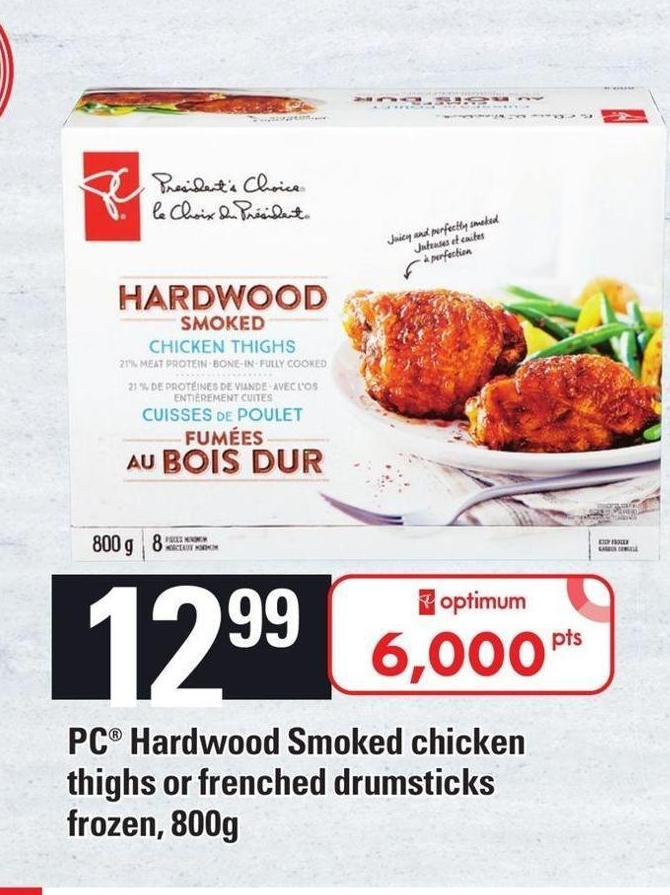 PC Hardwood Smoked Chicken Thighs Or Frenched Drumsticks Frozen - 800g