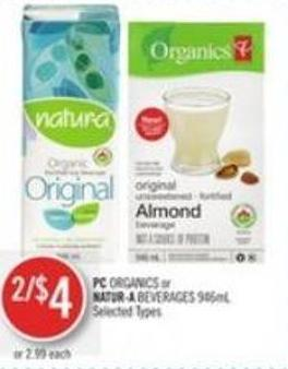 PC Organics or Natur-a Beverages 946ml