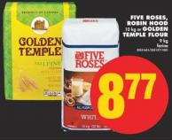 Five Roses - Robin Hood 10 Kg or Golden Temple Flour - 9 Kg