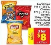 Lay's Chips 141 g - 255 g - Cheetos 170 g - 310 g - Doritos 230 g - 255 g or Smartfood 150 g - 200 g