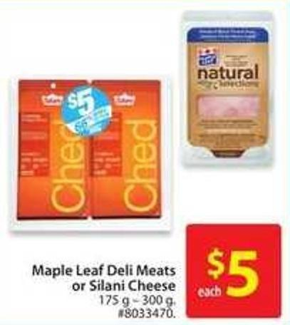 Maple Leaf Deli Meats or Silani Cheese