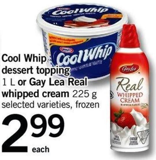 Cool Whip Dessert Topping - 1 L Or Gay Lea Real Whipped Cream - 225 G