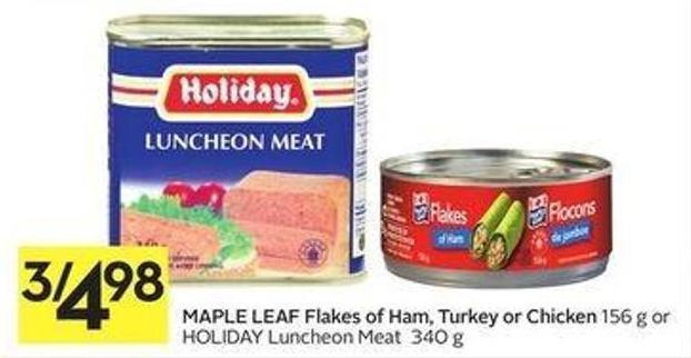 Maple Leaf Flakes Of Ham - Turkey Or Chicken