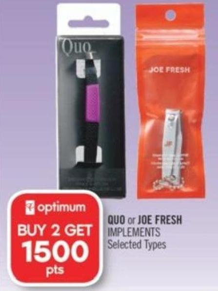 Quo or Joe Fresh Implements