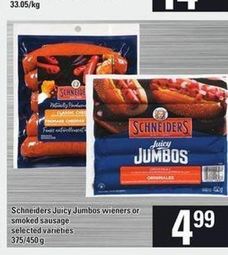 Schneiders Juicy Jumbos Wieners Or Smoked Sausage - 375/450 G
