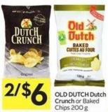 Old Dutch Dutch Crunch or Baked Chips