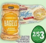 Selection Bagels Or Dempster's English Muffins