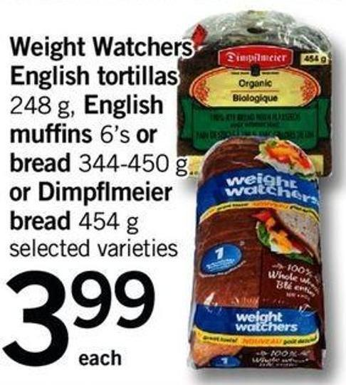 Weight Watchers English Tortillas - 248 G - English Muffins - 6's Or Bread - 344-450 G Or Dimpflmeier Bread - 454 G
