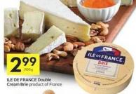 Ile De France Double Cream Brie Product of France