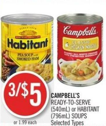 Campbell's Ready-to-serve (540ml) or Habitant (796ml) Soups