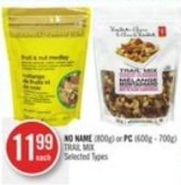 No Name (800g) or PC (600g - 700g) Trail Mix