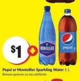 Pepsi or Montellier Sparkling Water 1 L