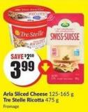 Arla Sliced Cheese 125-165 g Tre Stelle Ricotta 475 g