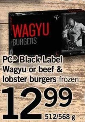 PC Black Label Wagyu Or Beef & Lobster Burgers - 512/568 G