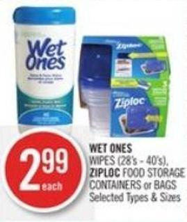 Wet Ones  Wipes (28's - 40's) - Ziploc Food Storage Containers or Bags