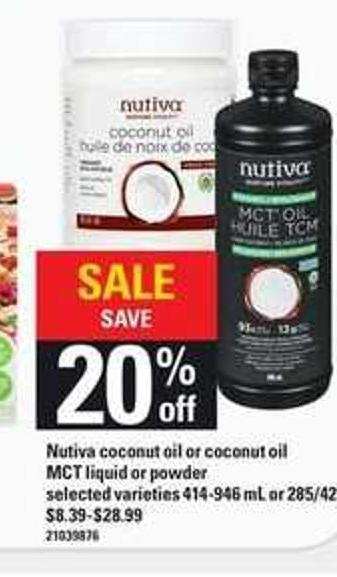 Nutiva Coconut Oil Or Coconut Oil Mct Liquid Or Powder - 414-946 mL or 285/425 g