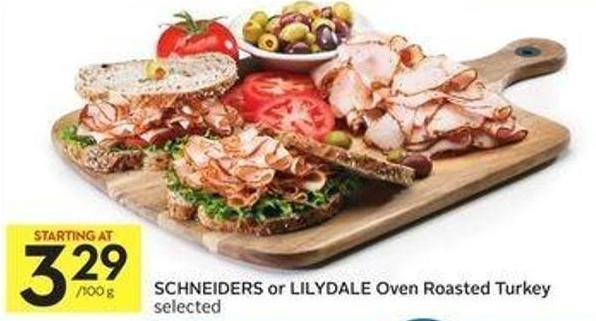 Schneiders or Lilydale Oven Roasted Turkey Selected
