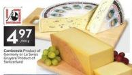 Cambozola Product of Germany or Le Swiss Gruyere Product of Switzerland