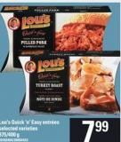 Lou's Quick 'N' Easy Entrees - 375-400g