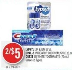 Lypsyl Lip Balm (2's) - Oral-b Indicator Toothbrush (1's) or Crest 3D White Toothpaste (75ml)