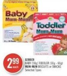 Gerber Baby (50g) Toddler (50g - 60g) Mum-mum Biscuits or Snacks
