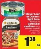 Clover Leaf Or Ocean's Light Tuna 85/170 G Or Gold Seal Sardines 125 G