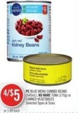 PC Blue Menu Canned Beans (540ml) - No Name Tuna (170g) or Canned Vegetables