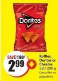 Ruffles - Doritos or Cheetos 220-280 g