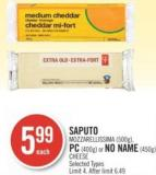 Saputo Mozzarellissima (500g) - PC (400g) or No Name (450g) Cheese