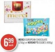 Merci European Chocolate (250g) or Hershey's Eggies (400g)