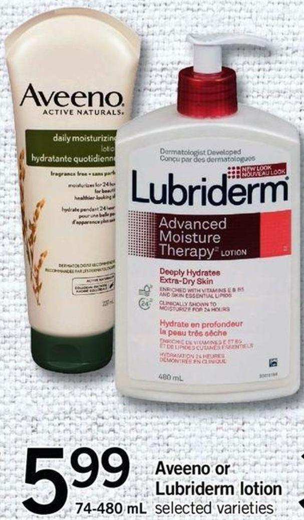 Aveeno Or Lubriderm Lotion - 74- 480 mL