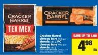 Cracker Barrel Cheese Bars - 460 G Or Shreds - 320 G - PC Cheese Bars - 400 G Or Shreds - 320 G