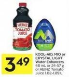 Kool-aid - Mio or Crystal Light Water Enhancers 48 mL or 24-57 g or Heinz Tomato Juice 1.82-1.89 L