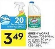 Green Works Cleaners 709-946 mL or Wipes 30 Pk or Clorox Bleach 1.62-1.89 L - 20 Air Miles Bonus Miles