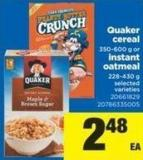 Quaker Cereal - 350-600 G Or Instant Oatmeal - 228-430 G