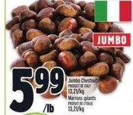 Jumbo Chestnuts | Marrons Géants