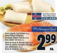 Fresh Icelandic Cod Portions 113 g or  Raised Without Antibiotics  Norwegian Salmon Portions 113 g or  Rock Lobster Tail Frozen - 2 Oz