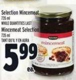 Selection Mincemeat 735 ml