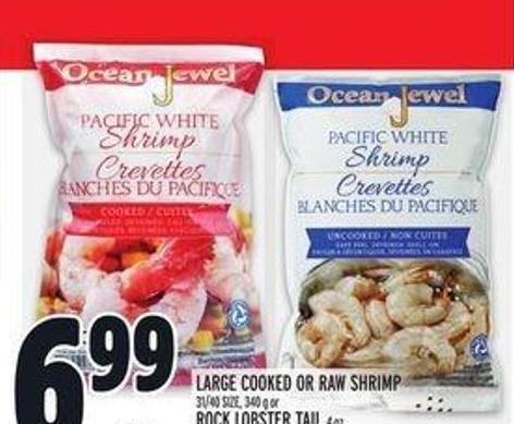Large Cooked Or Raw Shrimp 31/40 Size - 340 g Or Rock Lobster Tail 4 Oz.