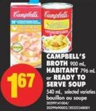 Campbell's Broth - 900 mL - Habitant - 796 mL Or Ready To Serve Soup - 540 mL