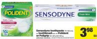 Sensodyne Toothpaste - 75-100 Ml Or Toothbrush Ea. Or Polident Or Poligrip - 32-40's/40-90 G