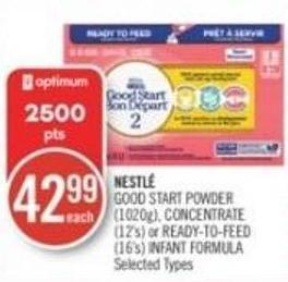 NESTLÉ GOOD START POWDER (1020g), CONCENTRATE (12's) or READY-TO-FEED (16's) INFANT FORMULA