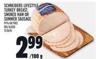 Schneiders Lifestyle Turkey Breast - Smoked Ham Or Summer Sausage