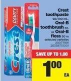 Crest Toothpaste - 50/100 Ml - Oral-b Toothbrush Ea. Or Oral-b Floss - 50 M